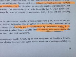 Jyske bank forklare at en swap er for at rentesikker det underlægende lån, er det derfor Jyske Bank lyver